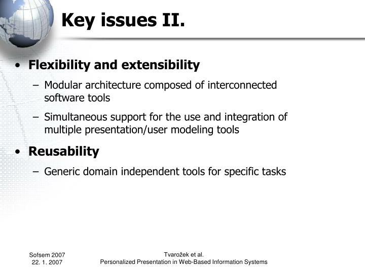 Key issues II.