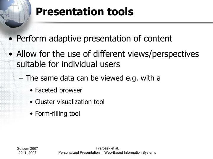 Presentation tools