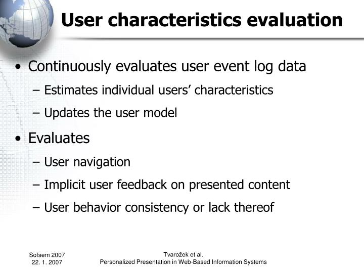 User characteristics evaluation