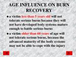 age influence on burn recovery
