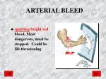 arterial bleed