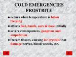 cold emergencies frostbite