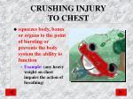 crushing injury to chest