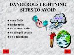 dangerous lightning sites to avoid