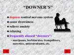 downer s