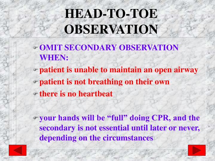 HEAD-TO-TOE OBSERVATION