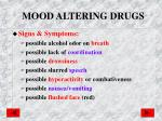 mood altering drugs