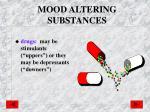 mood altering substances1