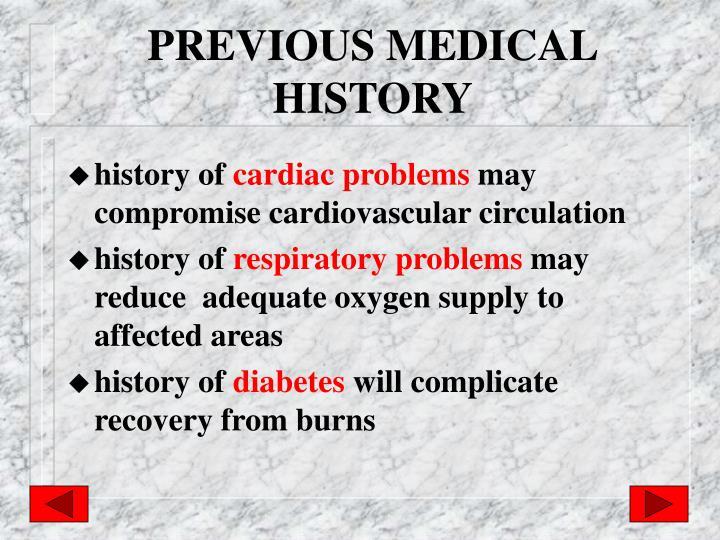 PREVIOUS MEDICAL HISTORY