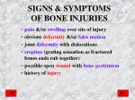 signs symptoms of bone injuries