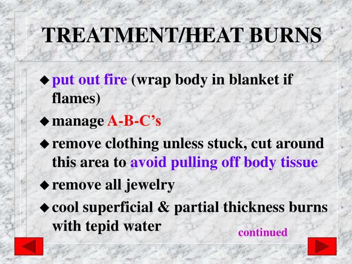 TREATMENT/HEAT BURNS