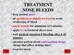 treatment nose bleeds