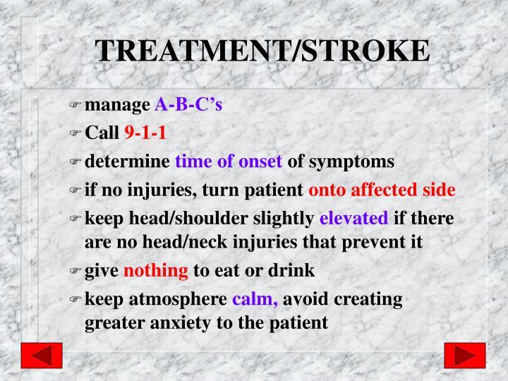 TREATMENT/STROKE
