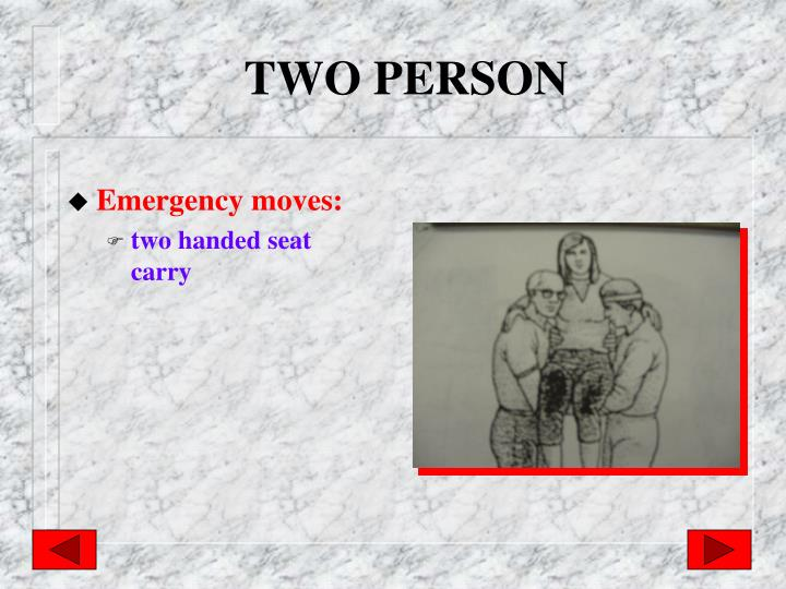 TWO PERSON