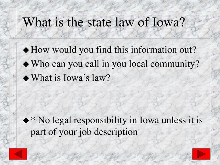What is the state law of Iowa?