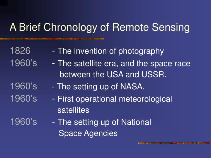 A Brief Chronology of Remote Sensing