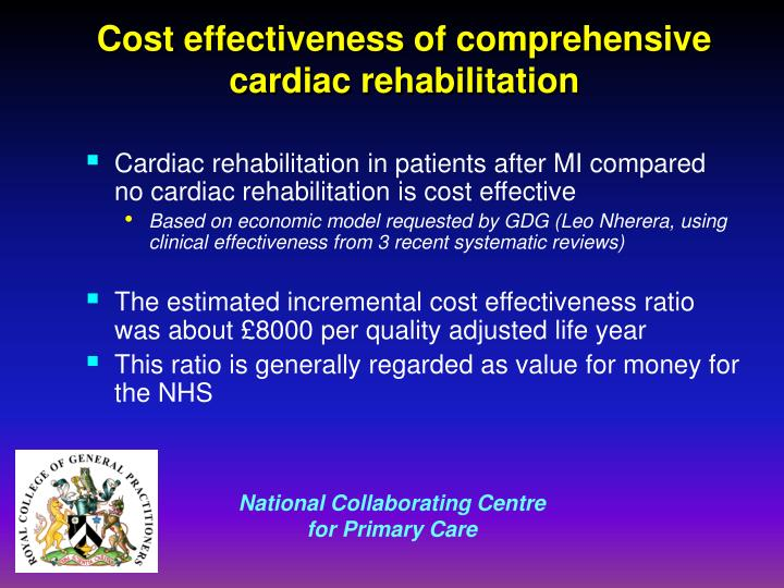 Cost effectiveness of comprehensive cardiac rehabilitation