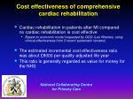 cost effectiveness of comprehensive cardiac rehabilitation