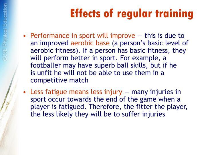 Effects of regular training