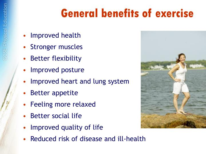 General benefits of exercise