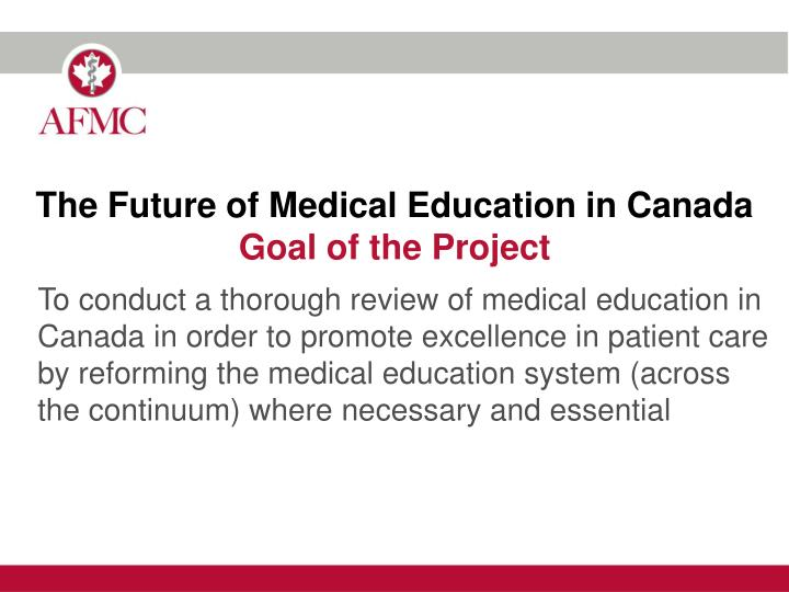 The Future of Medical Education in Canada