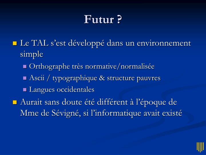 Futur ?