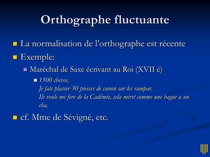 Orthographe fluctuante