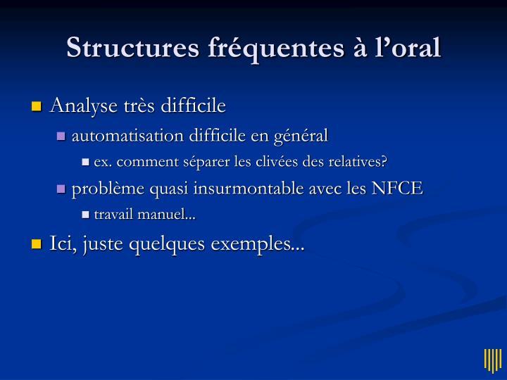 Structures fréquentes à l'oral