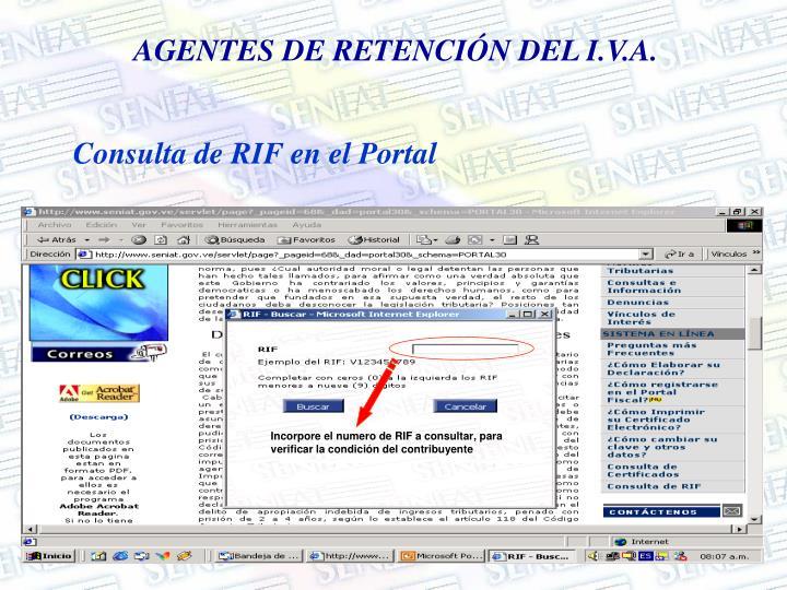 Incorpore el numero de RIF a consultar, para verificar la condición del contribuyente