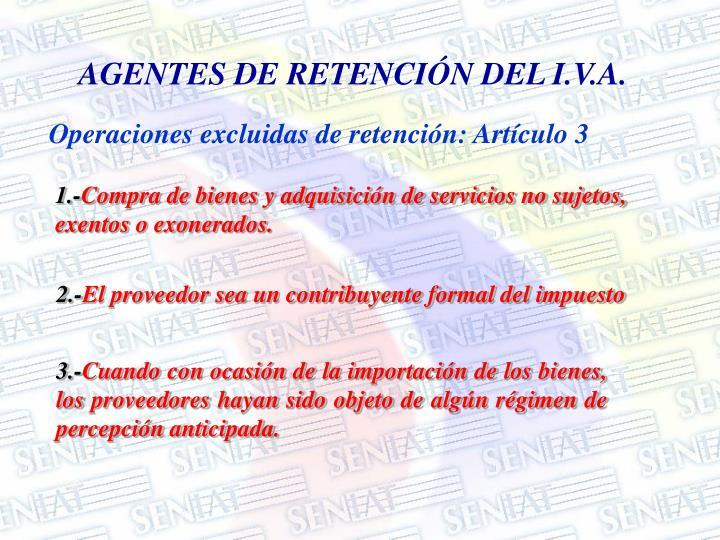 AGENTES DE RETENCIÓN DEL I.V.A.