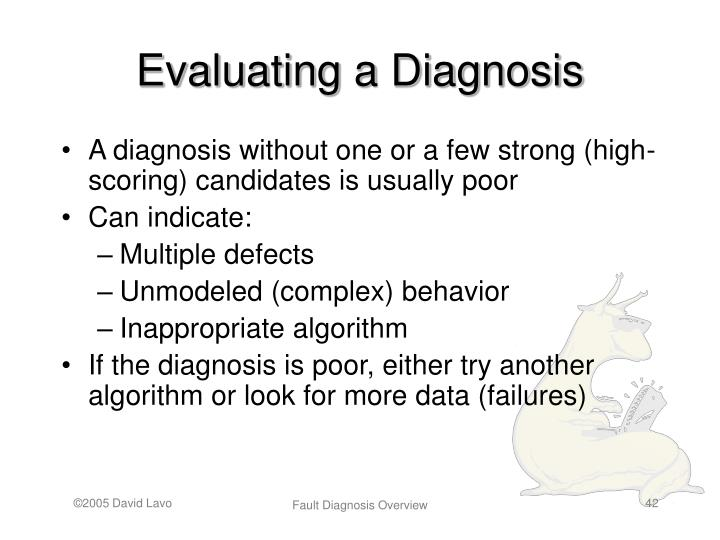 Evaluating a Diagnosis