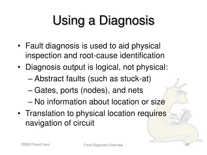 Using a Diagnosis