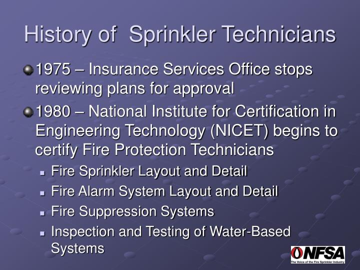 History of  Sprinkler Technicians
