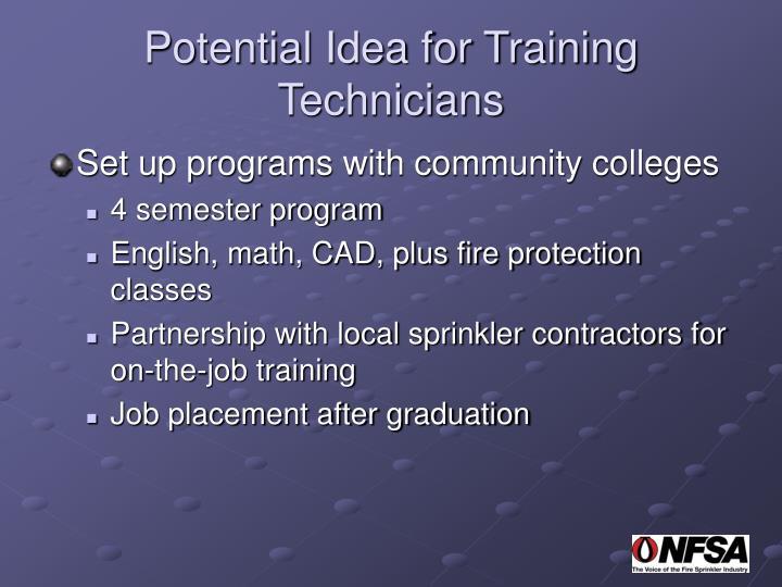 Potential Idea for Training Technicians