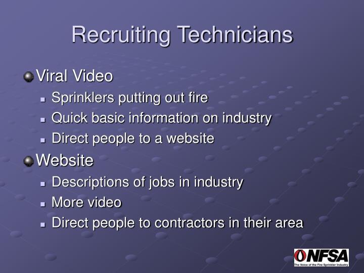 Recruiting Technicians