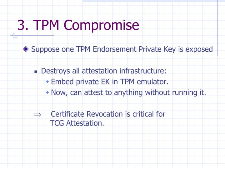 3. TPM Compromise