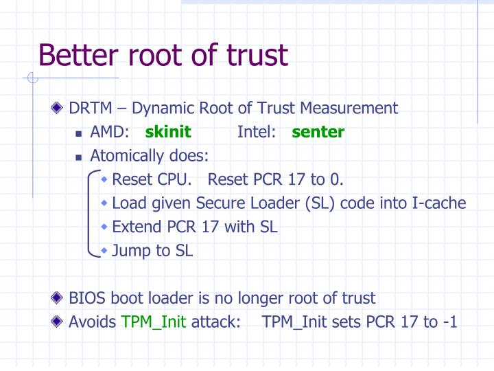 Better root of trust