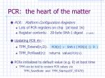 pcr the heart of the matter