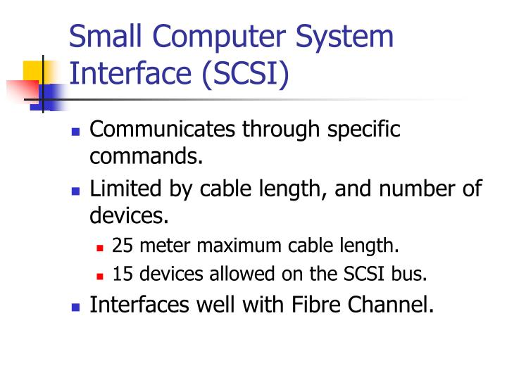 Small Computer System Interface (SCSI)