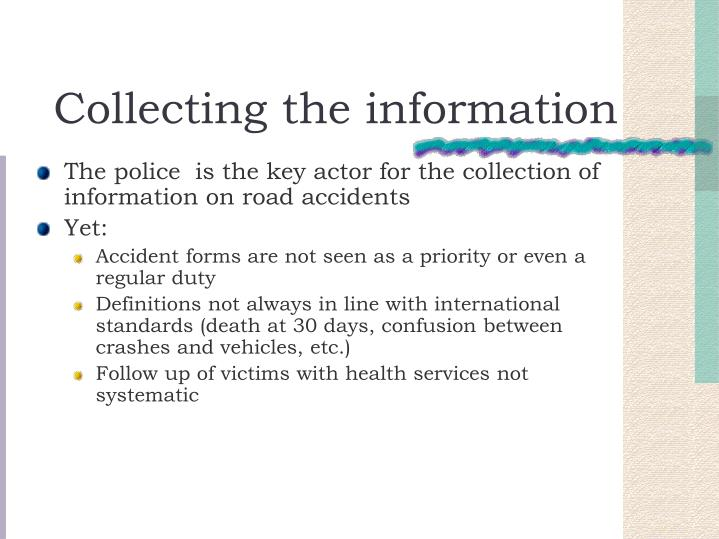 Collecting the information
