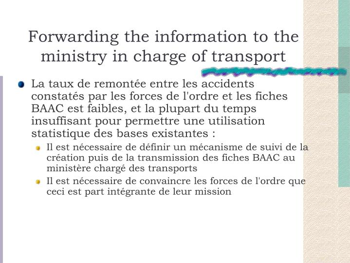 Forwarding the information to the ministry in charge of transport