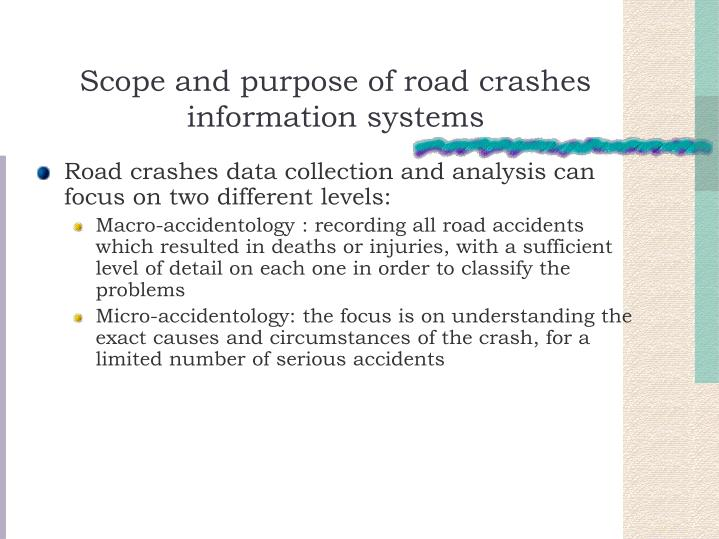 Scope and purpose of road crashes information systems