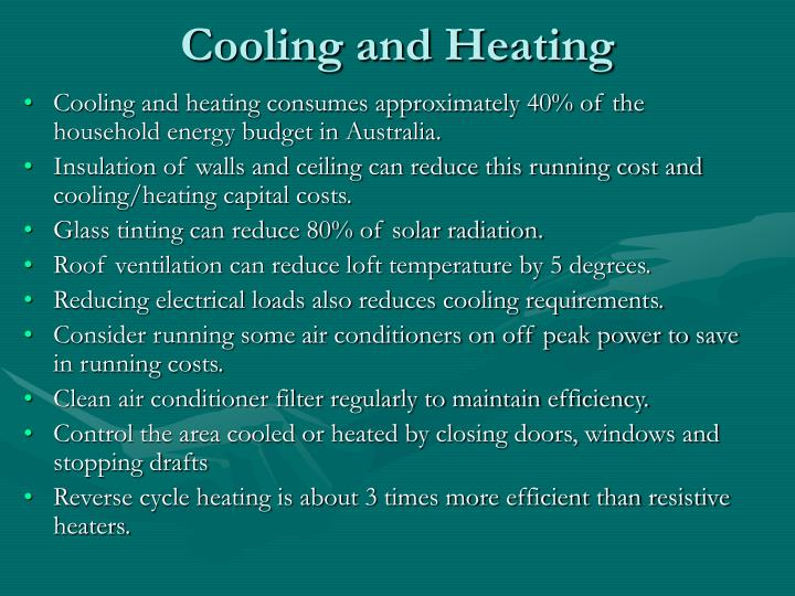 Cooling and Heating