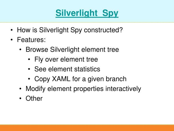 Silverlight  Spy