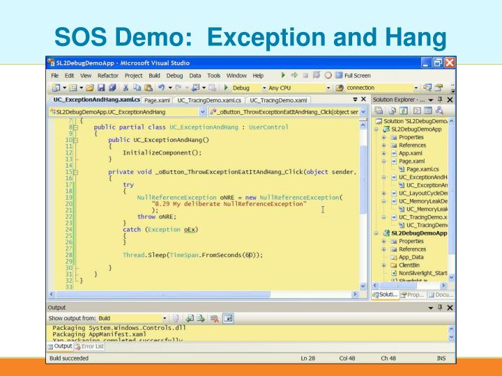 SOS Demo:  Exception and Hang