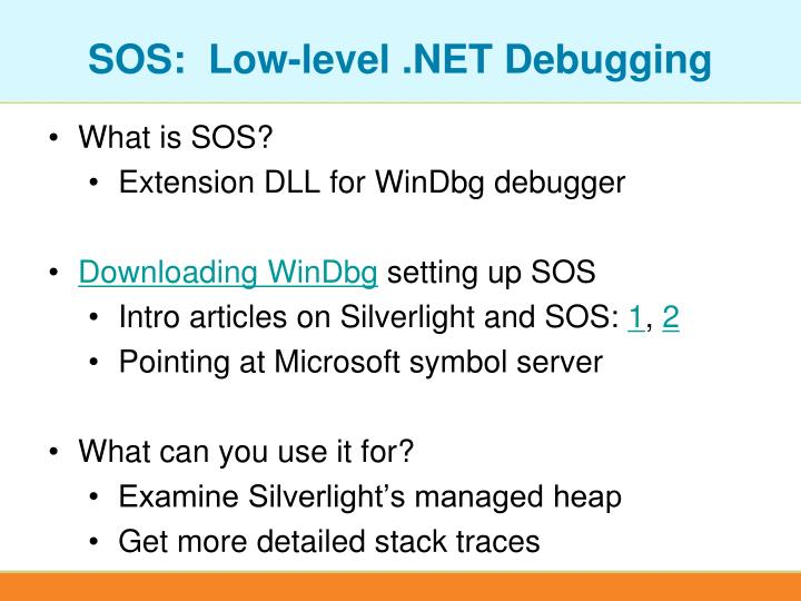 SOS:  Low-level .NET Debugging