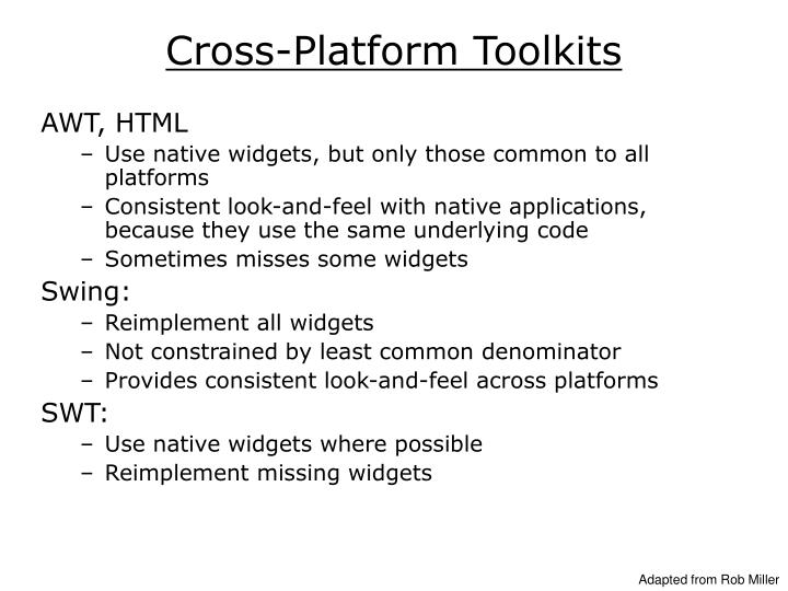 Cross-Platform Toolkits