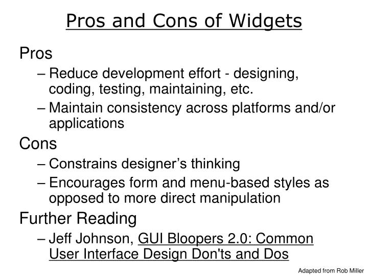 Pros and Cons of Widgets