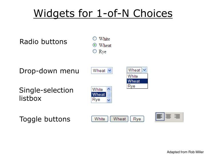 Widgets for 1-of-N Choices