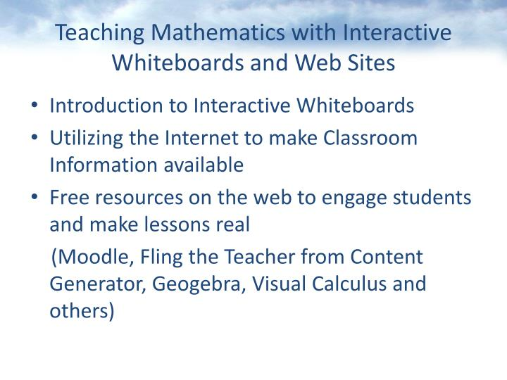 Teaching mathematics with interactive whiteboards and web sites